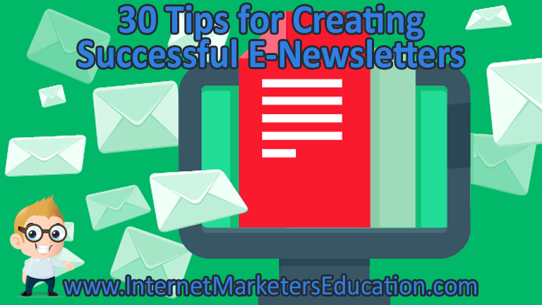 30 Tips for Creating Successful E-Newsletters