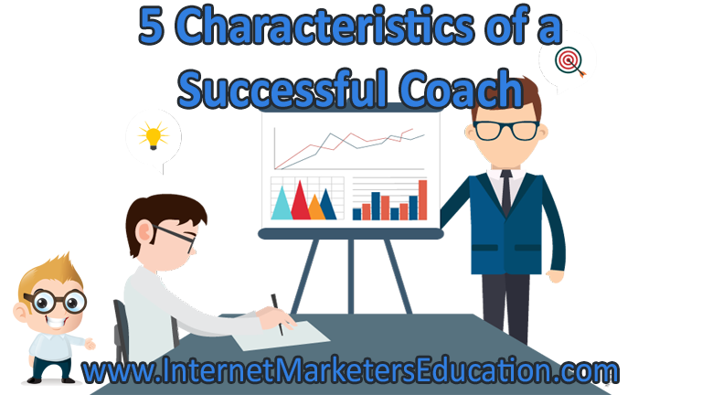 5 Characteristics of a Successful Coach