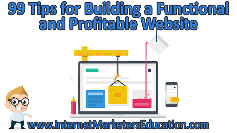 99 Tips for Building a Functional and Profitable Website